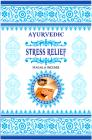 Encens Ayurvedic Stress Relief 15g